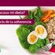 la adherencia, la clave para que tu dieta tenga éxito